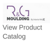 R&G moulding and trim available at CK's Windows and Doors